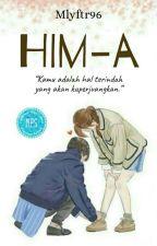 HIM-A by millenium_author