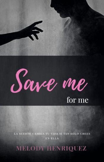 Save Me - Por ti