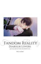 DIABOLIK LOVERS: FANDOM REALITY © by http-wxcked