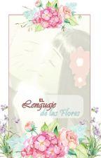 El Lenguaje de las Flores by luzangiel
