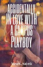 Accidentally Inlove With A Campus Playboy by Riyeoka