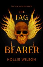 The Tag Bearer | #wattys2019 by Hollie_Wilson