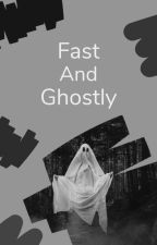 Fast and Ghosty by Ghost