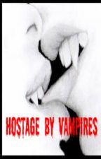 Hostage by Vampires by kjirst54