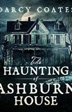 The Haunting Of Ashburn House Darcy Coates Download Audiobook by ngonhuttruong0110