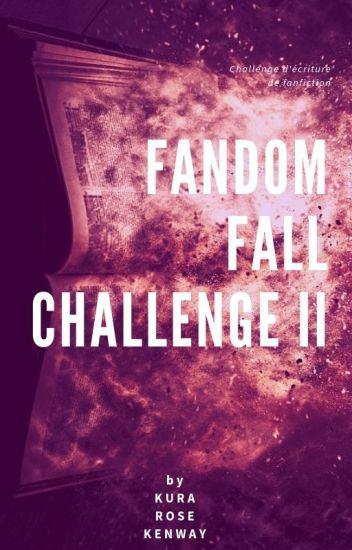 Fandom Fall Chalenge II
