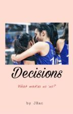 Decisions - JHOBEA (Reasons book II) by jeyyrr