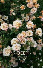 Deep || •20JoonBuggie• || xBTSx by 20JoonBuggie