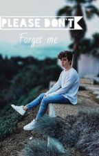 Please Don't Forget Me (No.3) (WHY DON'T WE FANFIC) by aussieavery