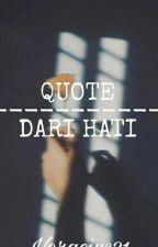 QUOTE [DARI HATI] | H by Veracius31