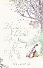 Bản Hòa Tấu Hôn Nhân by zinjung09