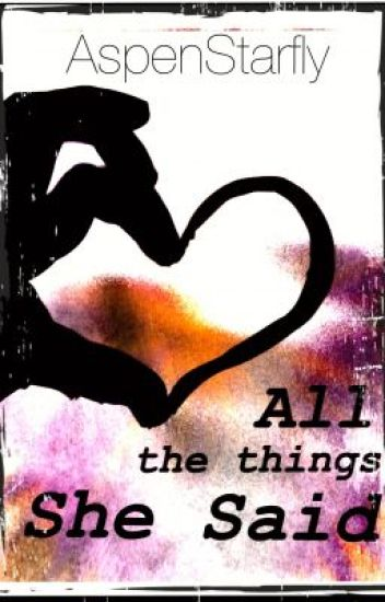All the Things She Said