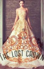 The Lost Crown ( ON GOING ) by AsPretender