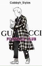 GUCCI FOOTBALL CLUB by Gabbyh_Styles