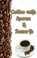 Coffee with Aparna and Samarth  by VishnuParivaar