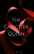 The Gangster Queen by shadowcharm26
