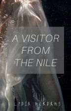 A Visitor From The Nile by FeatherBeingBlown