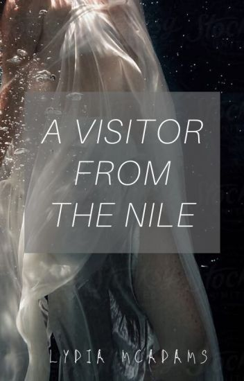 A Visitor From The Nile