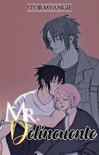 Mr. Delincuente | Sasusaku by AnyiiUchiha-Sempai