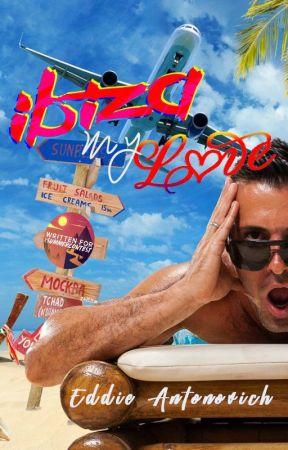 Ibiza, my love by EddieAntonovich