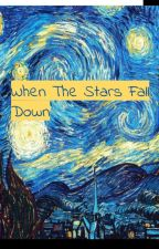 The Curse of The Falling Stars by lil_pink_menace