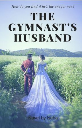 The Gymnast's Husband by TunesOfHeart