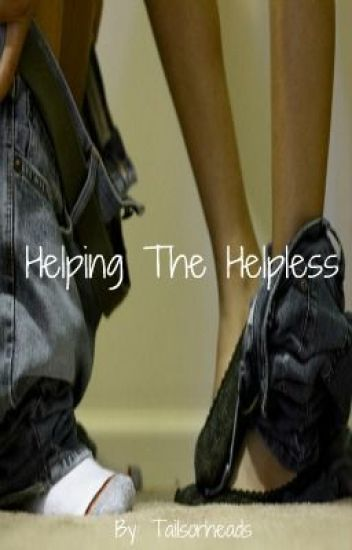 Helping The Helpless