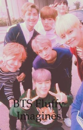 Bts Cute fluffy imagines - Bts reaction to you having fluffy