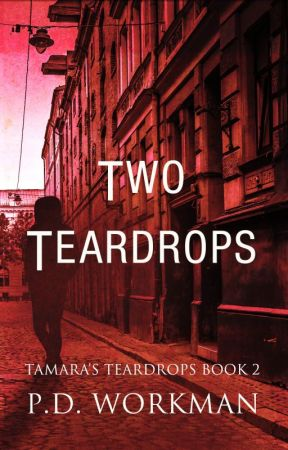 Two Teardrops, Tamara's Teardrops #2 by pdworkman