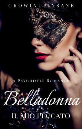 Belladonna: Il Mio Peccato | ✓ by growingupinsane