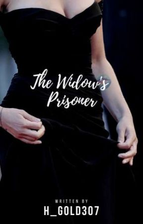 The widow's prisoner by H_Gold307
