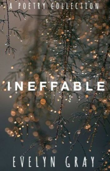 Ineffable|Poetry