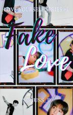 Fake Love  by Chimmy_ssy