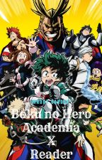 Boku no Hero Academia X Reader by MaddyGarden