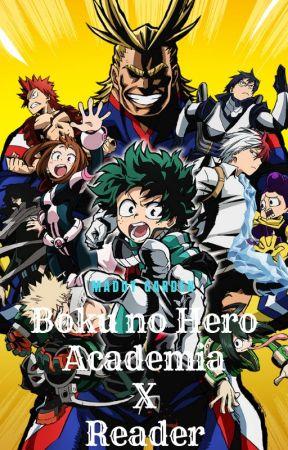 Boku no Hero Academia X Reader by MaddyGarden