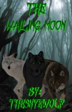 Book Two: BlackCat's The Wailing Moon (BxB BxG) (ON HOLD) by TheSkyeWolf