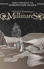 Histórias Fantásticas e Millinares by Jonathan_Alves