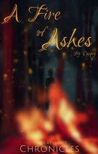 The Laeyonet Chronicles. A Fire of Ashes by Cajapey
