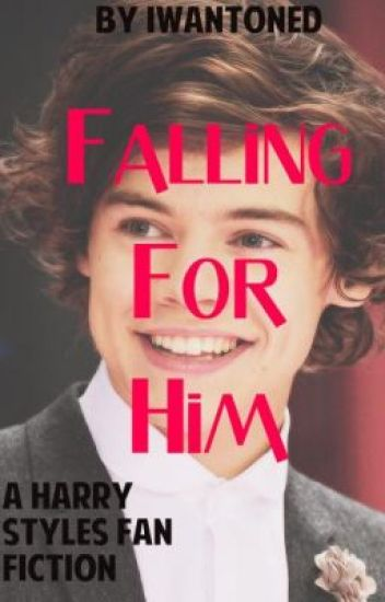 Falling For Him (Used to be Am I Falling In Love) *ON HOLD