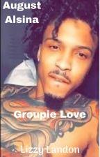 August: Groupie Love by LizzyLandon