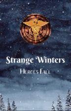 Strange Winters: Heroes Fall by LintaAM