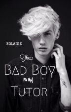 The Bad Boy Is My Tutor by Solaire_