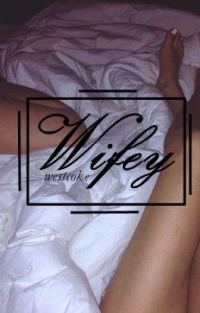 Wifey by westcoke