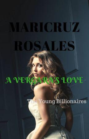 A VERGARA'S LOVE (The Young Billionaires #3)COMPLETE by maricruzr99