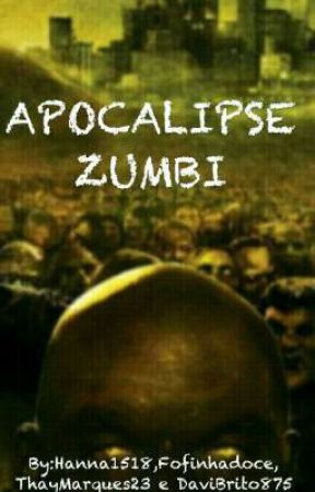 Apocalipse Zumbi by ThayMarques23