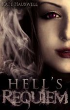 Hell's Requiem (Book 2) by KateHauxwell