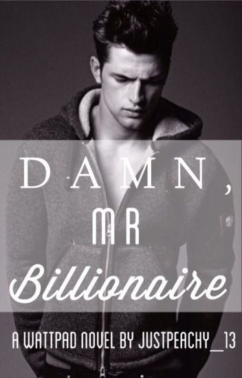 Damn, Mr. Billionaire