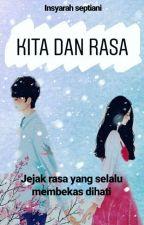 Kita Dan Rasa  by SyaaDr_