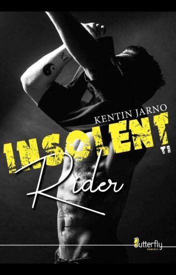 Insolent Rider