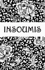 Insoumis by PivoineHelianthas